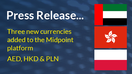 Midpoint adds three new currencies to its payments platform